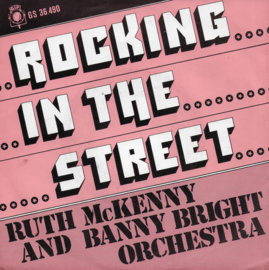 Ruth McKenny and Banny Bright Orchestra - Rocking in the street