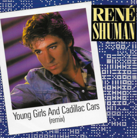 Rene Shuman - Young girls and Cadillac cars (remix)