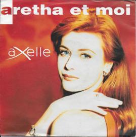 Axelle - Aretha et moi