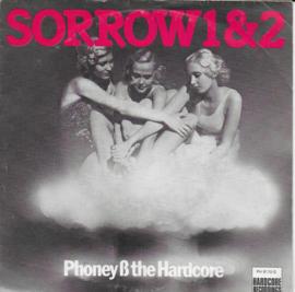 Phoney & the Hardcore - Sorrow 1