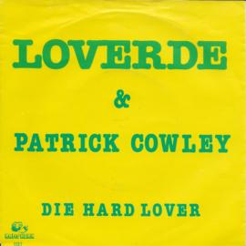 Loverde & Patrick Cowley - Die hard lover