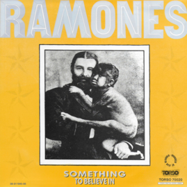 Ramones - Something to believe in