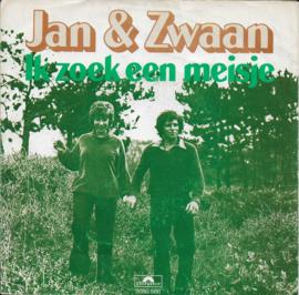 Jan & Zwaan - Ik zoek een meisje