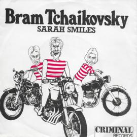 Bram Tchaikovsky - Sarah smiles