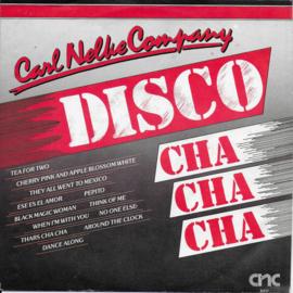 Carl Nelke Company - Disco cha cha cha