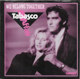 Tabasco Affair - We belong together