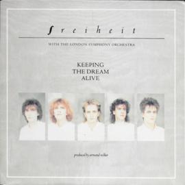 Freiheit - Keeping the dream alive
