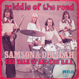 Middle of the Road - Samson & Delilah / The talk of all the U.S.A. (German edition)