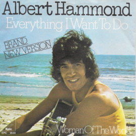 Albert Hammond - Everything I want to do (Duitse uitgave)