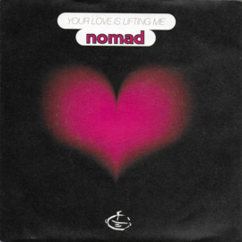 Nomad - Your love is lifting me
