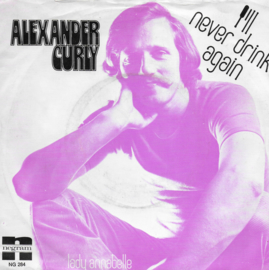 Alexander Curly - I'll never drink again