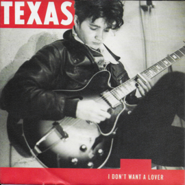 Texas - I don't want a lover