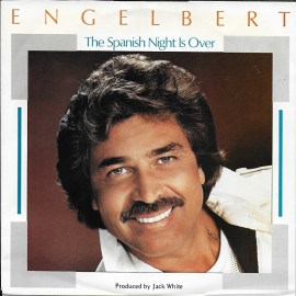 Engelbert - The Spanish night is over