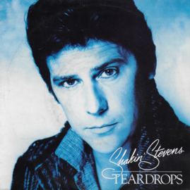 Shakin' Stevens - Teardrops