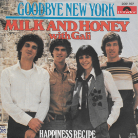 Milk and Honey with Gali - Goodbye New York (German edition)
