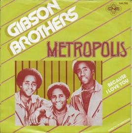 Gibson Brothers - Metropolis