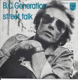 B.C. Generation - Street talk
