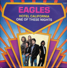 Eagles - Hotel California / One of these nights