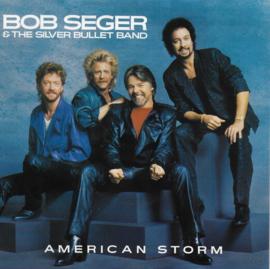 Bob Seger & The Silver Bullet Band - American storm