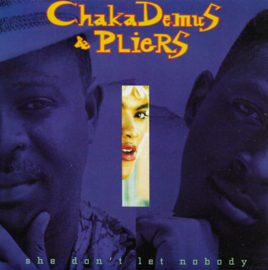 Chaka Demus & Pliers - She don't let nobody (English edition)