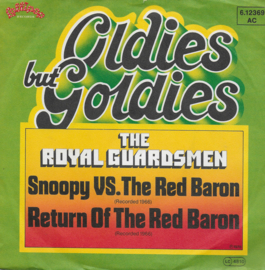 Royal Guardsmen - Snoopy vs. The red baron / Return of the red baron
