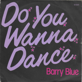 Barry Blue - Do you wanna dance
