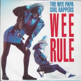 Wee Papa Girl Rappers - Wee rule
