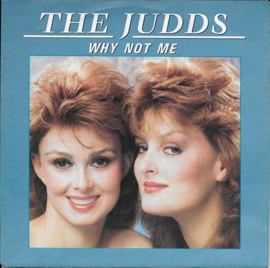 Judds - Why not me