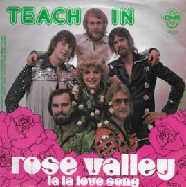 Teach In - Rose valley