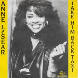Anne LeSear - Take him back (taxi)