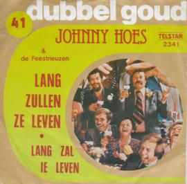 Johnny Hoes & De Feestneuzen - Lang zullen ze leven
