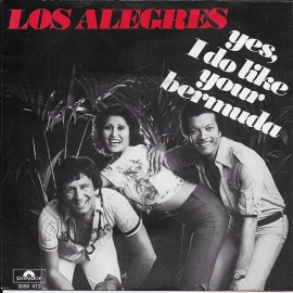 Los Alegres - Yes, i do like your bermuda