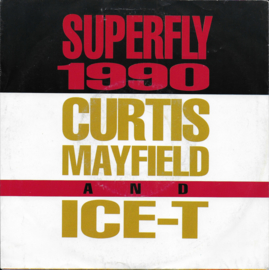 Curtis Mayfield and Ice-T - Superfly 1990