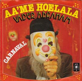 Vader Abraham - Aa'me hoelala