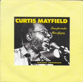 Curtis Mayfield - I mo git u sucka