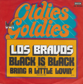 Los Bravos - Black is black / Bring a little lovin'