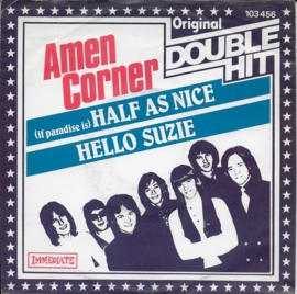 Amen Corner - If paradise is half as nice / Hello Suzie