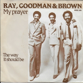 Ray, Goodman & Brown - My prayer