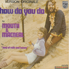 Mouth & MacNeal - How do you do (French edition)