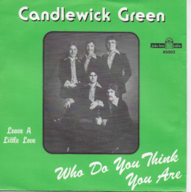 Candlewick Green - Who do you think you are / Leave a little love (French edition)