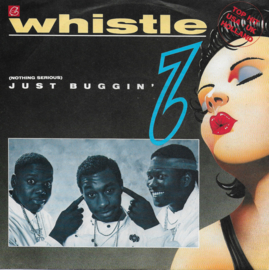 Whistle - (nothing serious) Just buggin' (Duitse uitgave)