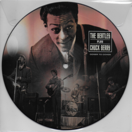 Beatles - Play Chuck Berry (Limited edition of only 1000 picture discs)