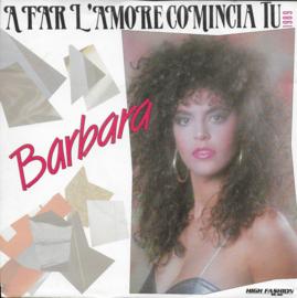 Barbara - A far l'amore comincia tu