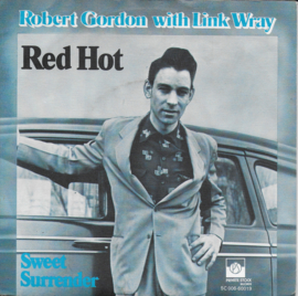 Robert Gordon with Link Wray - Red hot