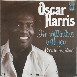 Oscar Harris - I'm still in love with you