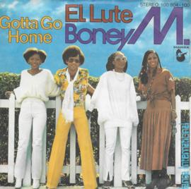 Boney M - Gotta go home / El lute (Duitse uitgave)