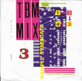 Sample Syndicate - TBM Mix 3 (i wanna make you dance)