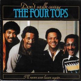 Four Tops - Don't walk away