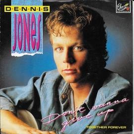 Dennis Jones - Don't wanna give up