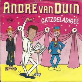 Andre van Duin - Gatzdeladigee